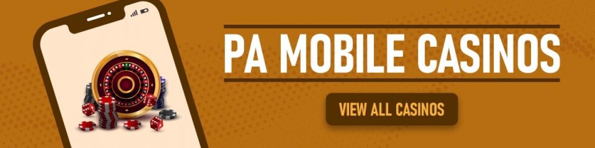 PA mobile casinos